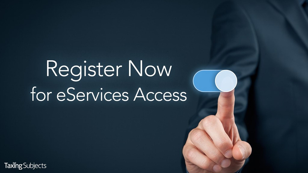 Register Now for eServices Access