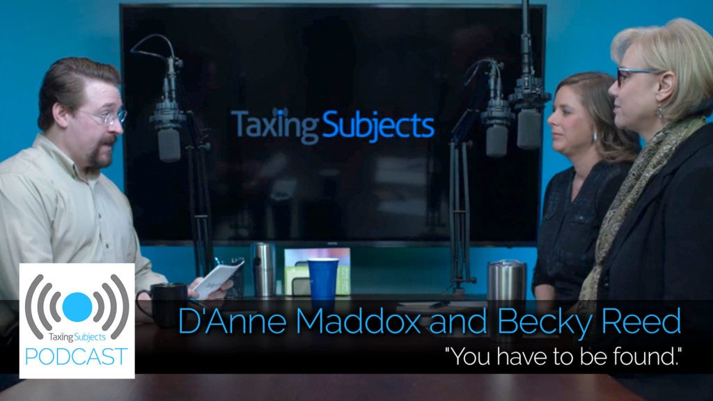 D'Anne Maddox & Becky Reed on Marketing Your Tax Practice - EP4