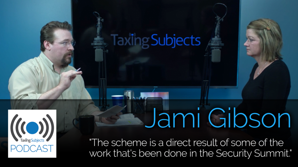 Jami Gibson Discusses New Tax Scam - EP7