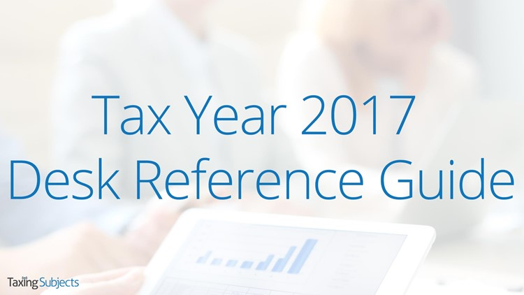 Tax Year 2017 Desk Reference Guide