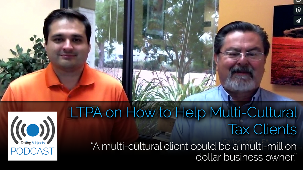 LTPA on How to Help Multi-Cultural Clients – EP13