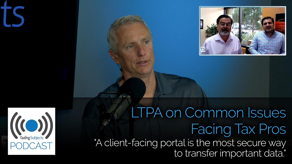 LTPA on Common Issues Facing Tax Pros - EP15