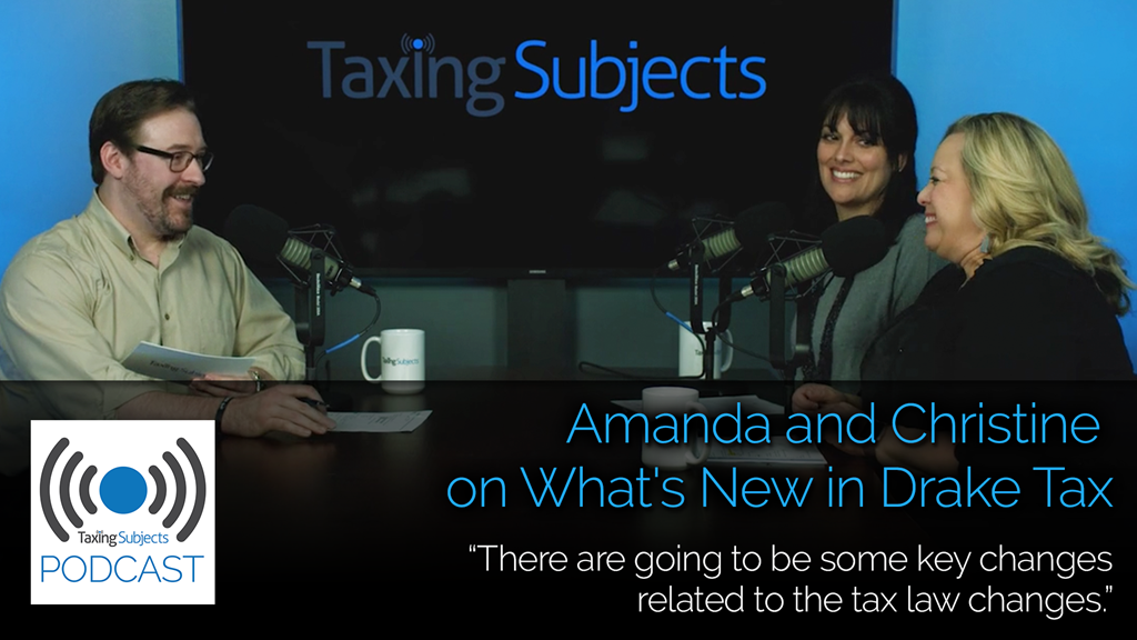 Amanda and Christine on What's New in Drake Tax - EP20