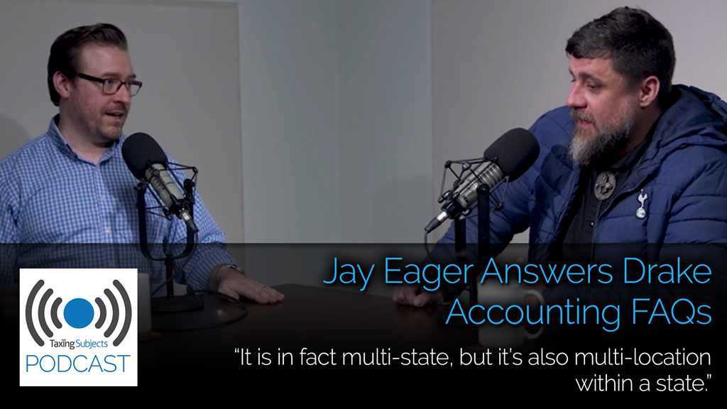 Jay Eager Answers Drake Accounting FAQs – EP22