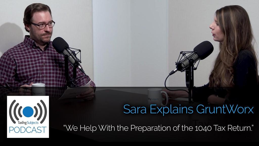 Sara Explains GruntWorx – E27