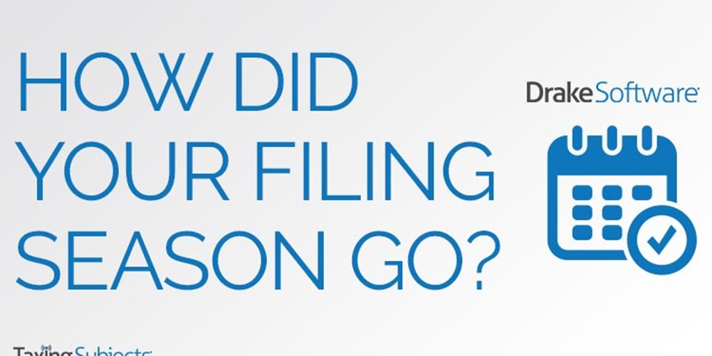"""How Did Your Filing Season Go?"" Survey Results"