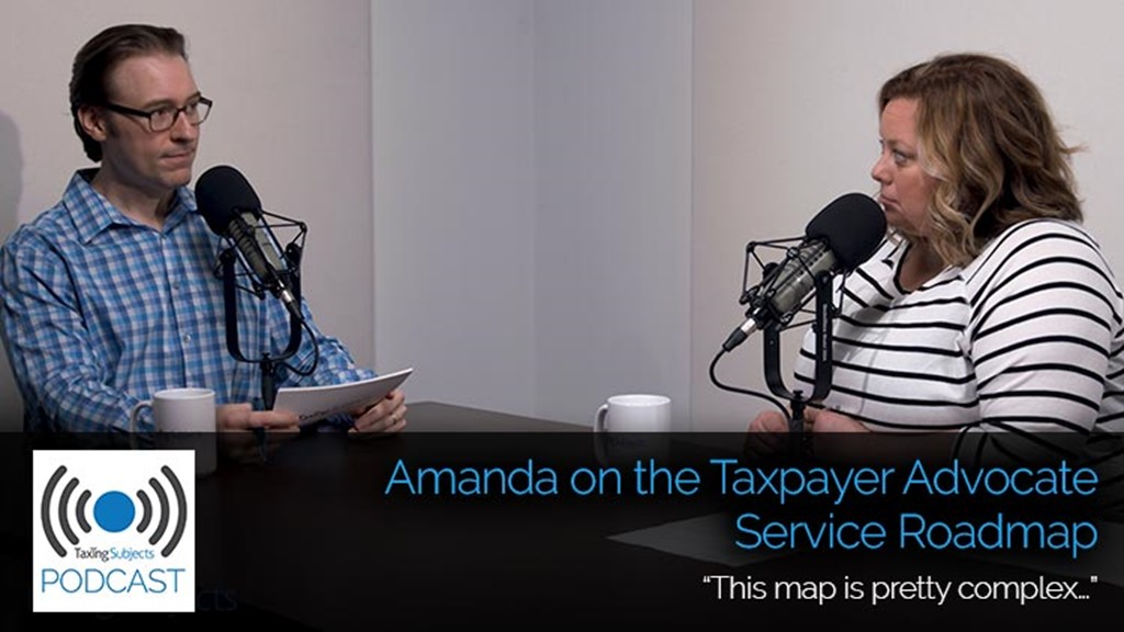 Amanda on the Taxpayer Advocate Service Roadmap – E32
