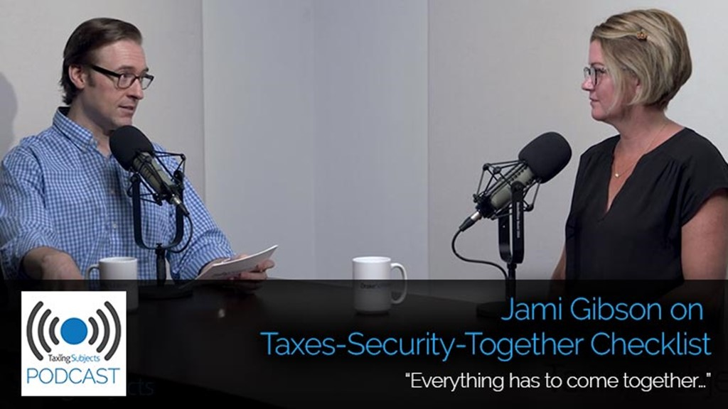 Jami Gibson on Taxes-Security-Together Checklist – E33