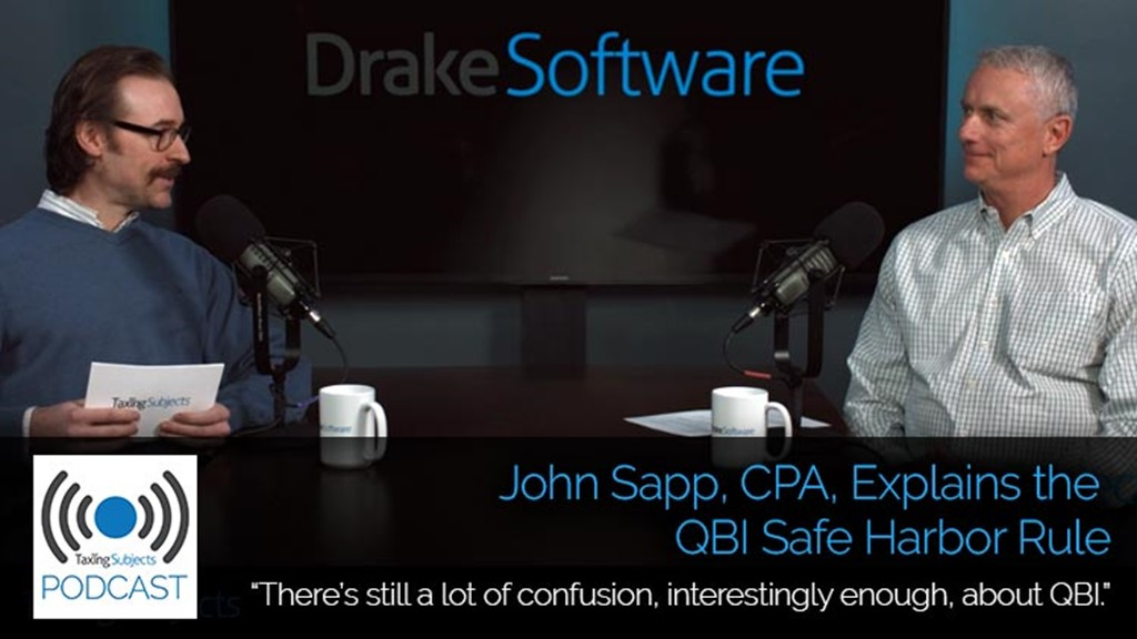 John Sapp, CPA, Explains the QBI Safe Harbor Rule – E41