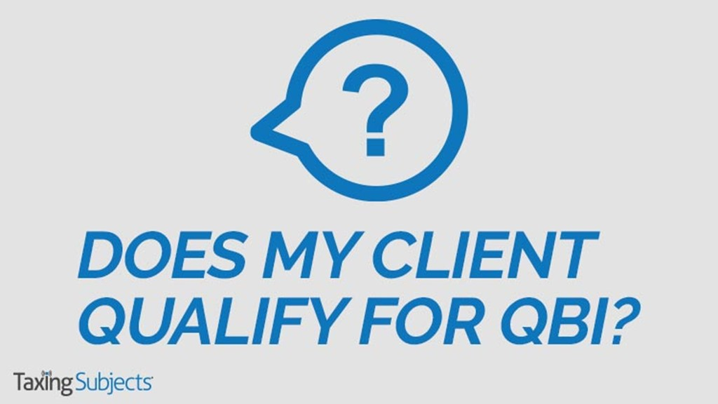 Does My Client Qualify for QBI?