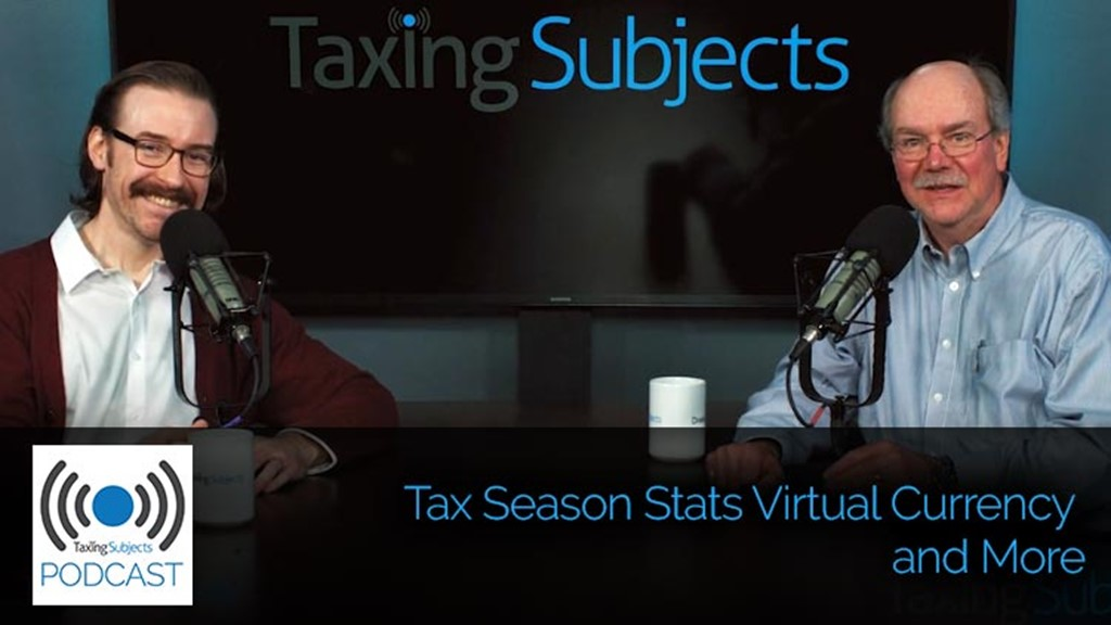 Taxing Subjects on Tax Season Stats, Virtual Currency, and More – E42